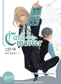 Card Master by Gin Tokiwa and Hana Yakou